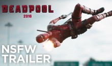 20th Century FOX FINALLY releases the Deadpool Red Band Trailer