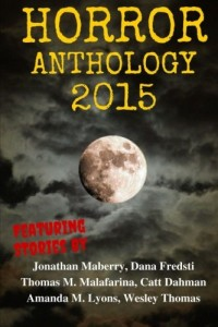 Horror Anthology 2015