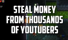 How to STEAL MONEY from YouTubers