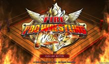 Garrett Hobson (Tickkid) reviews Fire Pro Wrestling World